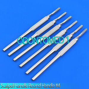 6 Scalpel Handle Round Handle 4 Surgical Instruments
