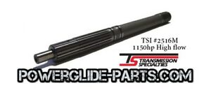 Tsi Powerglide 300m Steel Input Shaft High Flow With Rings 1150hp Vasco