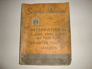 Ihc International Harvester Crawler Tractor Chassis Service Manual 6 6 61 9