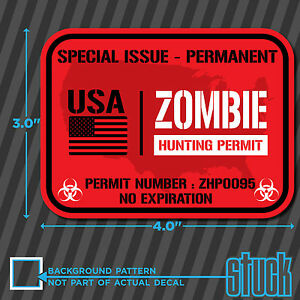 Usa Zombie Hunting Permit 4 X 3 Vinyl Decal Sticker Hunt Horror Protect