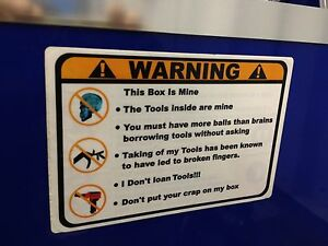 Orange Warning These Tools Are Mine Decal Matco Tool Box Cart Mechanic Socket