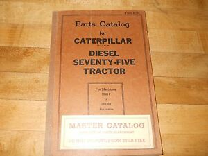 Caterpillar Diesel Seventy five Tractor Parts Catalog