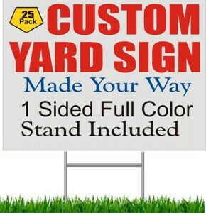 25 Piece 18 X 24 Custom Yard Signs Corrugated Plastic Business Signage Stand