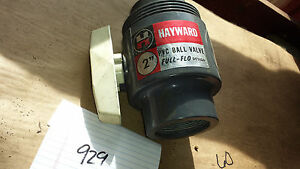 Hayward 2 Pvc Ful Flow Ball Valve 929