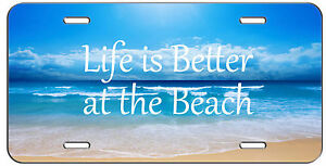 Custom License Plate Ocean Life Is Better At The Beach Auto Tag