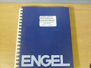 Engel Enjection Molding Machine Es25 4000 Maintenance Manual 11954