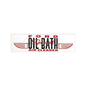 Oil Bath Air Cleaner Decal For 2 Barrel Carburetor Ford 49 47475 1