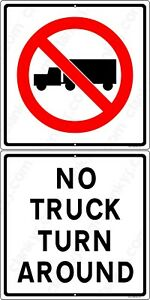 No Truck Turn Around W symbol 2 Signs 12 x24 Alum Sign Made In Usa Uv Protected