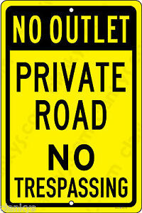 No Outlet Private Road No Trespassing 8 X 12 Aluminum Sign Made In Usa Yel blk