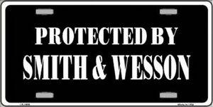 Protected By Smith Wesson Novelty Vanity License Plate Tag Sign
