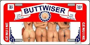 Buttwiser Beer Girls Metal Novelty Vanity License Plate Car Tag Standard Size