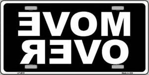 Move Over Black And White Design Novelty Vanity License Plate Tag Sign