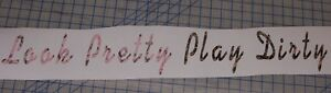 Look Pretty Play Dirty Real Tree Pink Max 4 Camo Window Decal Sticker Decals
