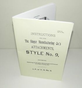 Singer Sewing Machine Style No 9 Attachments Instruction Manual Puzzle Box Copy