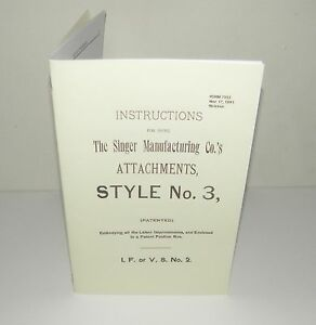 Singer Sewing Machine Style No 3 Attachments Instruction Manual Puzzle Box Copy