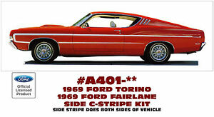 Ge a401 1969 Ford Torino Or Fairlane Gt Side C stripe Factory Replacement