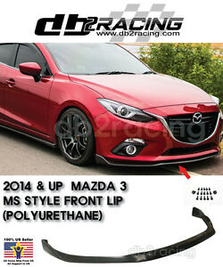 Ms Style Front Lip Polyurethane Fits 14 16 Mazda 3 4 5dr 2014 2016