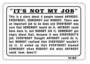 It s Not My Job 7x10 Plastic Sign