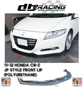 Jp style Front Lip urethane Fits 11 12 Honda Cr z 2dr Cr Z Front Lip Jdm Vip