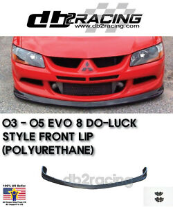 2003 2005 Mitsubishi Lancer Evo 8 Do luck Jdm Style Front Lip urethane