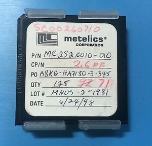 Mc2s2 6010 010 Metelics Capacitor Chip 2 6pf Rf Microwave 71 units
