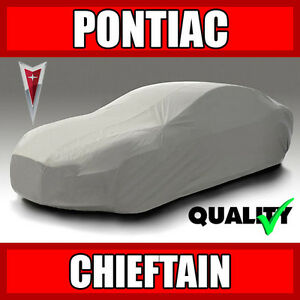 Pontiac Chieftain Car Cover Ultimate Full Custom Fit All Weather Protection
