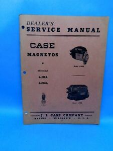 Case Dealers Service Manual For Case Magneto Magnetos 4 jma 4 cma Original