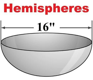 16 Hemispheres Clear Acrylic Dome One Piece Hand Blown Molded Sheet Fabrication