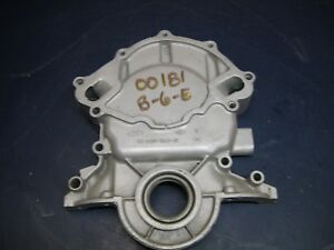 Timing Cover 1987 Ford 5 8 Casting Number E7te 6059 ba