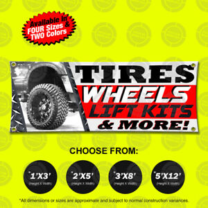 Tires Wheels Lift Kits More Banner Sign Displays Open Auto Repairs Suspensions