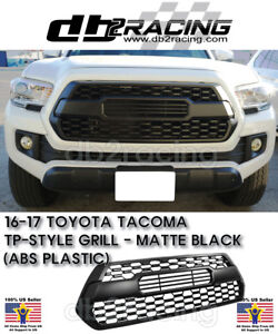 New Tp Style Front Grille Matte Black Fits 16 17 Toyota Tacoma Grill Jdm