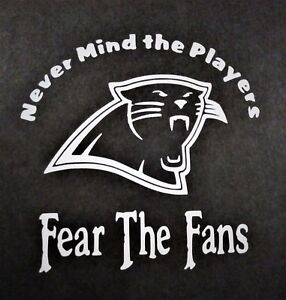 Fear The Fans Carolina Panthers Vinyl Decal For Laptop Windows Wall Car Boat