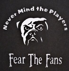 Fear The Fans Cleveland Browns Vinyl Decal For Laptop Windows Wall Car Boat