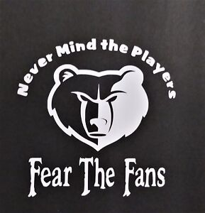 Fear The Fans Grizzlies Vinyl Decal For Laptop Windows Wall Car Boat