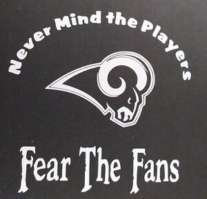Fear The Fans Rams Vinyl Decal For Laptop Windows Wall Car Boat