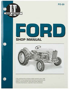 I t Shop Manual For Ford 501 600 601 700 701 801 900 901 1801 2000 4000 4 Cyl