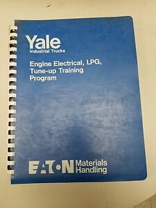 Yale Forklift Engine Electrical Lpg Tune up Training Program Manual