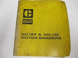Caterpillar 12f 14e Motor Grader Service Manual