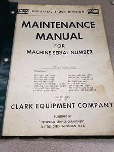 Clark Powrworkers Forklift Maintenance Manual See Pictures For Models Included