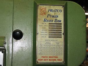 Pratco Vertical Power Band Saw Machine Shop Ready Model 300 A