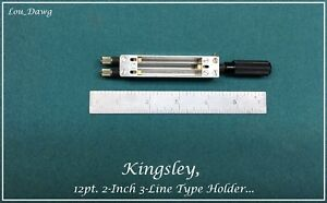 Kingsley Machine 12pt 2 inch 3 line Type Holders Hot Foil Stamping Machine