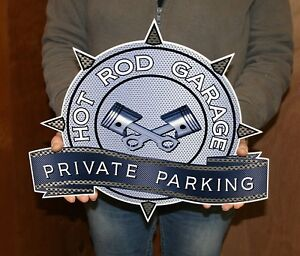 Hot Rod Garage Private Parking Metal Sign 16x15 Inches
