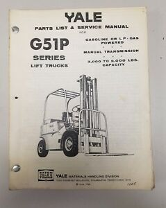 Yale Forklift G51p Series Parts List And Service Manual