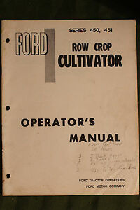 E Ford 450 451 Row Crop Cultivator Manual Tractor Manual