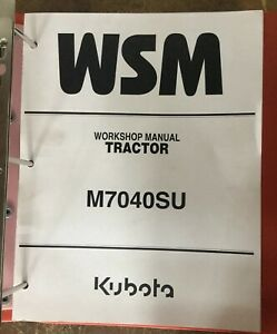 Kubota Wsm M7040su Brand New Workshop Manual 2009