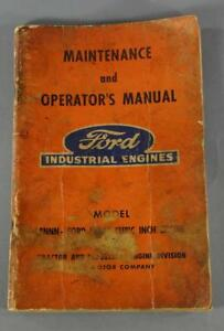 Ford Industrial Engines Model 8 Nnn ford 120 4 Cyl Maint And Operator s Manual