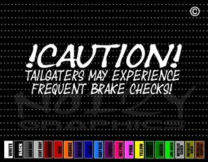 Caution Tailgaters Brake Check 2 Funny Road Rage Car Decal Window Vinyl Sticker