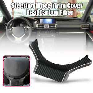 For Lexus Is250 350 200t 2014 2019 Real Carbon Fiber Steering Wheel Trim Cover