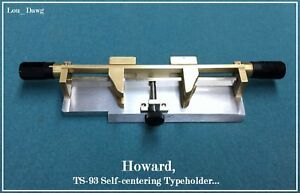 Howard Personalizer ts 93 Self centering Typeholder Hot Foil Stamping Machine
