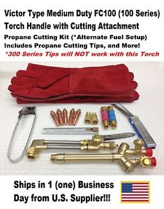 Victor Type 100fc Cutting Torch W Cutting Attachment propane Kit